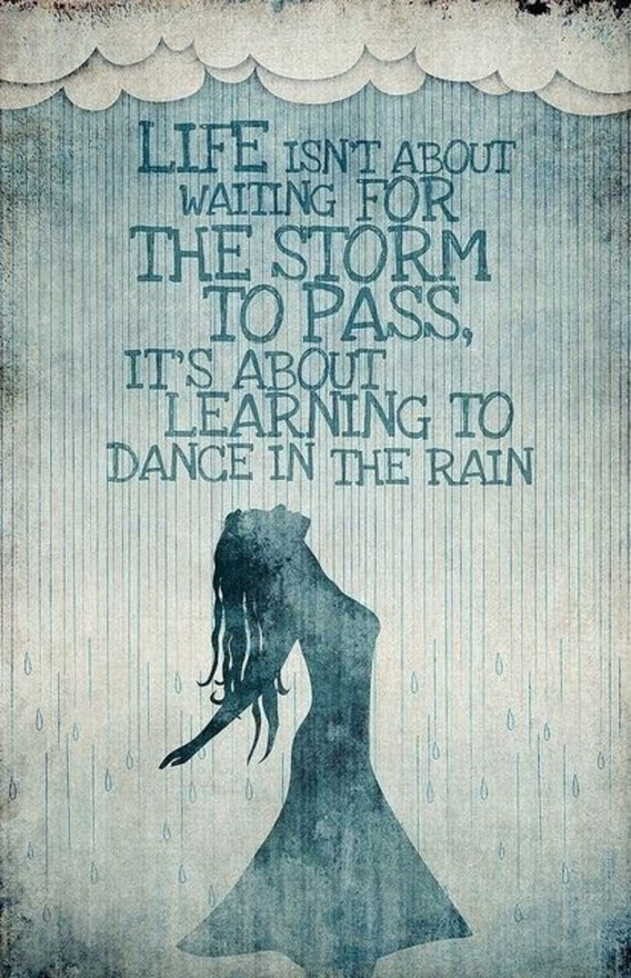 Learn to dance in the rain | Travel Inspire Create